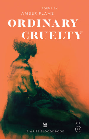 Ordinary Cruelty by Amber Flame