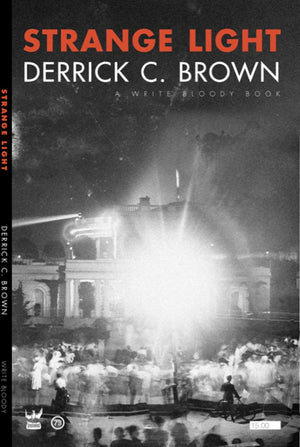 Strange Light by Derrick C. Brown