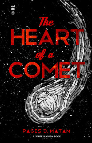 The Heart of a Comet by Pages D. Matam