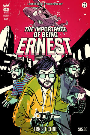 The Importance of Being Ernest by Ernest Cline