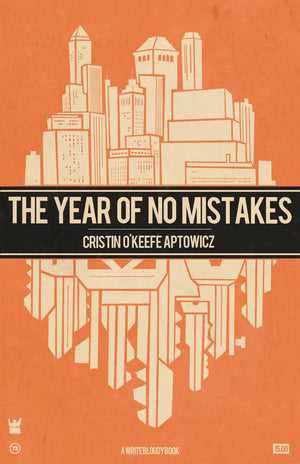 The Year of No Mistakes by Cristin O'Keefe Aptowicz