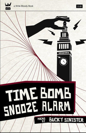 Time Bomb Snooze Alarm by Bucky Sinister