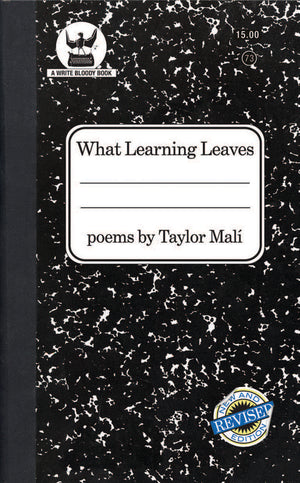 What Learning Leaves by Taylor Mali