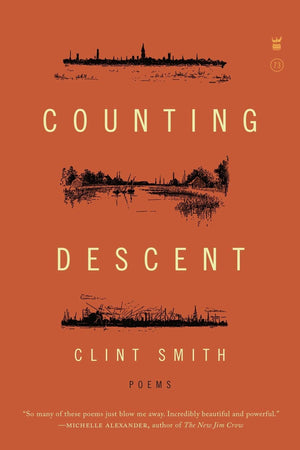 Counting Descent - Clint Smith Hardcover