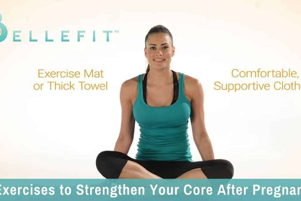 5 Exercises to Gradually Re-Strengthen Your Core after Giving Birth