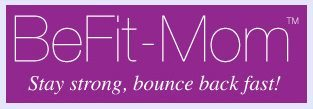 BeFit Mom Stay Strong Bounce Back Fast