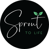 Sprout to Life