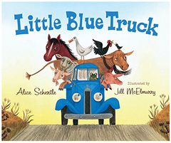 The Little Blue Truck   by Alice Schertle, Illustrated by Jill McElmurry