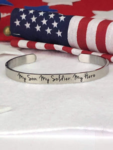 Son. Soldier. Hero. Cuff Bracelet