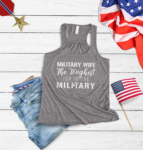 Military wife the toughest job in the military Racerback Tank