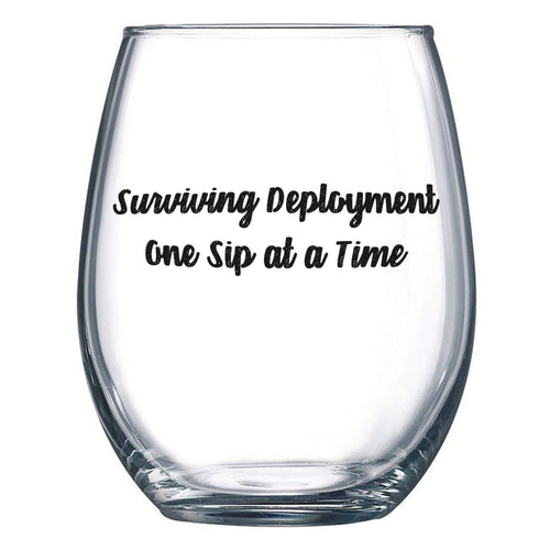 Surviving Deployment One Sip At A Time Glass
