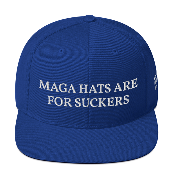 MAGA Hats Are For Suckers