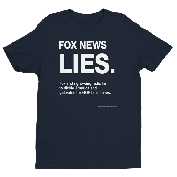 Old - Fox News Lies (to get votes for billionaires): super soft T-shirt, dark