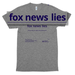 fox news lies   (to get votes for billionaires) - subtle soft gray t-shirt, unisex