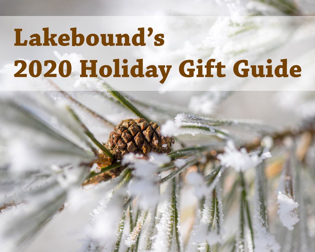 Lakebound's 2020 Holiday Gift Guide