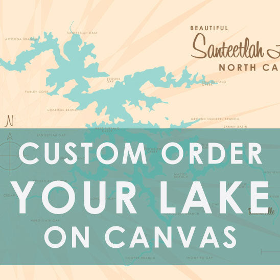 Custom Order Your Lake on Canvas Map Art