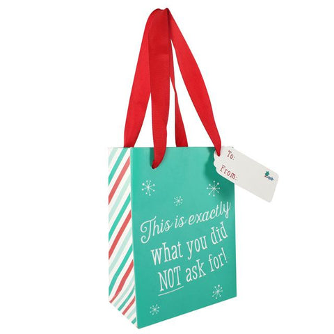 Exactly what you did NOT ask for slogan cute small festive Christmas gift bag.