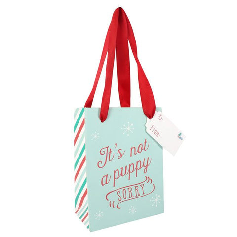 """It's not a puppy, sorry!"" slogan small Christmas gift bag and tag."