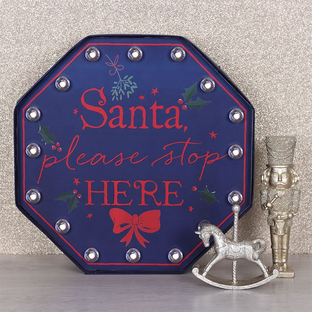 Octagonal Santa Please Stop Here battery operated LED light up wall/free-standing sign.