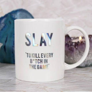 """Slay: Kill every bitch in the game"" urban dictionary definition slogan rainbow oil slick iridescent holographic text white ceramic mug."