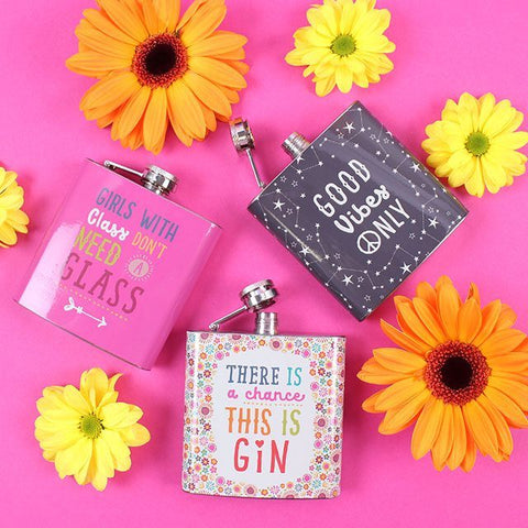 Lady's pretty slogan novelty 6oz stainless steel hip drinking flask. Choice of 3 cute slogan designs.