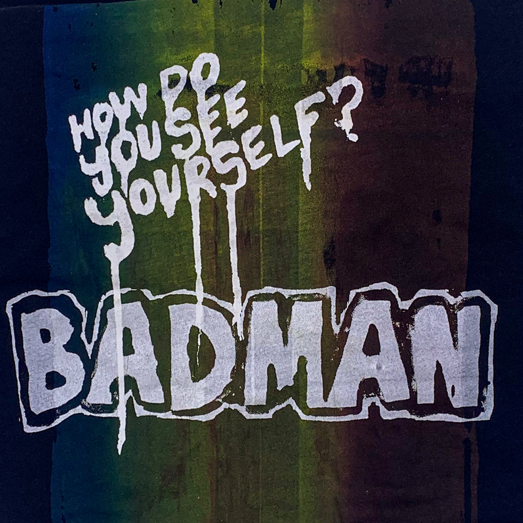 Badman - Screenprint on T-shirt