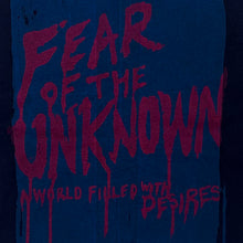 Load image into Gallery viewer, Fear of the Unknown - Screenprint on T-shirt