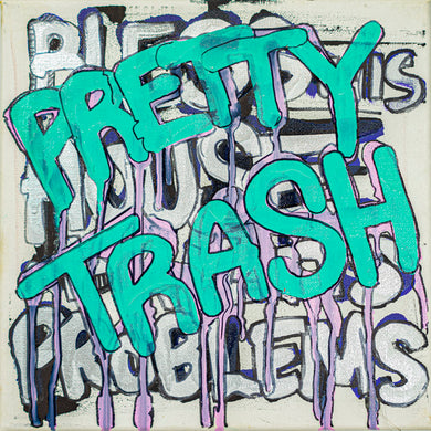 Pretty Trash - 10
