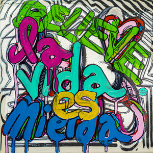 "La Vida Mierda - 10"" x 10"" Oil and Acrylic Paint on Canvas"