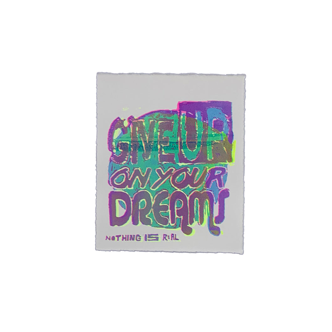 Give Up On Your Dreams - 7