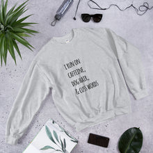 Load image into Gallery viewer, What I Run On for Dog Moms Sweatshirt