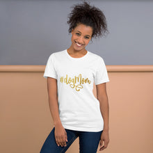 Load image into Gallery viewer, White Shirt that reads #DogMom on it in gold text.