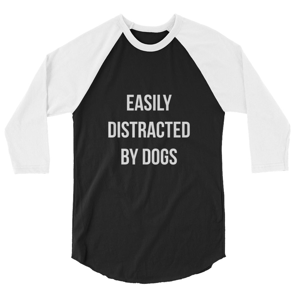 Distracted by Dogs 3/4 sleeve raglan shirt - Kai's Ruff Wear