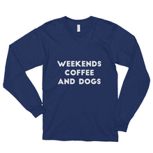 Load image into Gallery viewer, Weekend, Coffee, Dogs Long sleeve t-shirt (unisex) - Kai's Ruff Wear