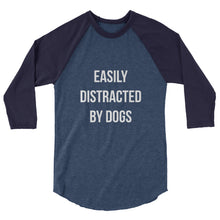 Load image into Gallery viewer, Distracted by Dogs 3/4 sleeve raglan shirt - Kai's Ruff Wear