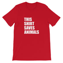 Load image into Gallery viewer, This Shirt Saves Animals Tee