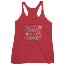 Load image into Gallery viewer, Life is Better at the Beach Racerback Tank