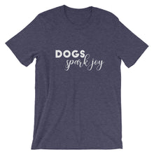 Load image into Gallery viewer, Dogs Spark Joy Shirt