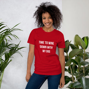Red shirt that says Time to Wine Down with my Dog
