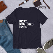 Load image into Gallery viewer, Dog Dad Shirt