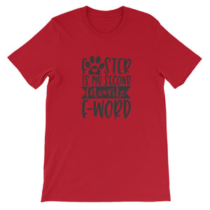 Foster is my Second Favorite F Word T-Shirt