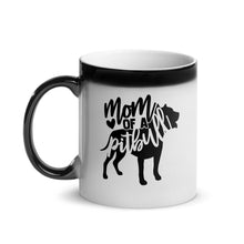 Load image into Gallery viewer, Mom of Pitbulls Magic Mug