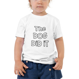 Dog Did It Toddler Short Sleeve Tee - Kai's Ruff Wear