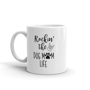 Rockin' the Dog Mom Life Mug