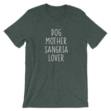 Load image into Gallery viewer, Dog Mother Sangria Lover