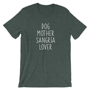 Dog Mother Sangria Lover