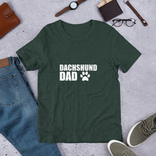 Load image into Gallery viewer, Dachshund Dad Shirt