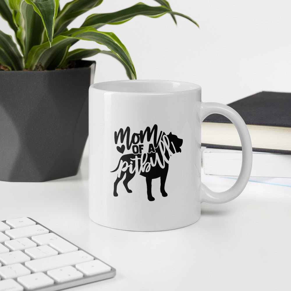 Mom of a Pitbull Mug