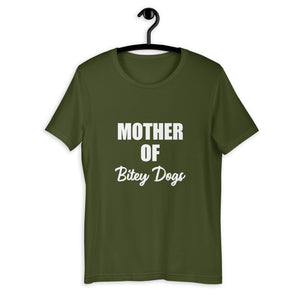 Mother of Bitey Dogs Shirt