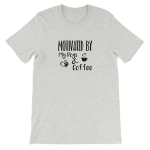 Motivated By My Dogs & Coffee Shirt